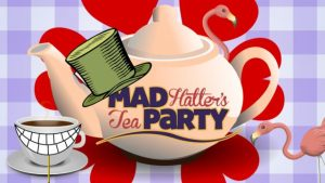 A Mad Hatters Tea Party